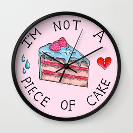 Not A Piece of Cake Wall Clock