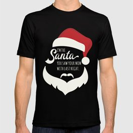 I saw mommy kissing Santa Clause T-shirt
