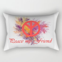 peace my friend Rectangular Pillow
