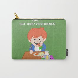 Rule #1: Eat your vegetables Carry-All Pouch