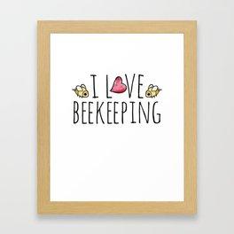 I love beekeeping Framed Art Print