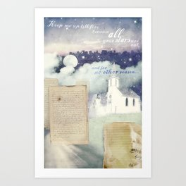 """Keep me up till five because all your stars are out, and for no other reason."" Art Print"