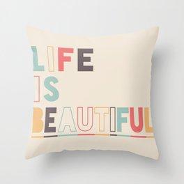 Life Is Beautiful - Retro Rainbow theme Throw Pillow