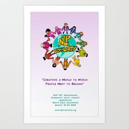NLP CommUNITY Project 40th Anniversary Celebration Art Print