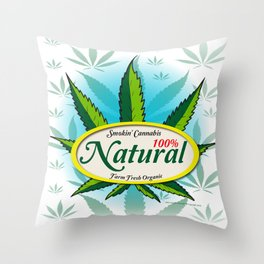 100% Smokin' Cannabis - Farm Fresh Organic Throw Pillow