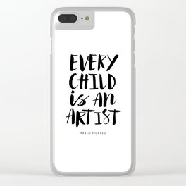 Every Child is an Artist black-white kindergarten nursery kids childrens room wall home decor Clear iPhone Case