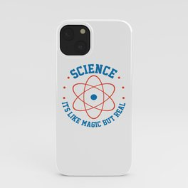 Science Is Like Magic But Real Atom Teacher Gift iPhone Case
