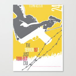 They Took Out CTU - TMD Canvas Print