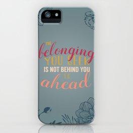 belonging iPhone Case
