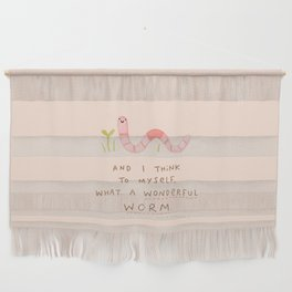 Wonderful Worm Wall Hanging