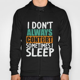 Contortionist | Contortion is my Superpower Hoody