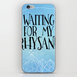 ACOTAR - Waiting for my Rhysand iPhone Skin