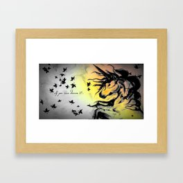 Dreams can be real. Framed Art Print