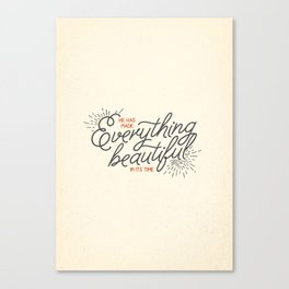 EVERYTHING BEAUTIFUL Canvas Print