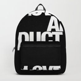 Love. Sex. And Duct Tape. Backpack
