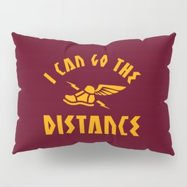 I Can Go The Distance Pillow Sham