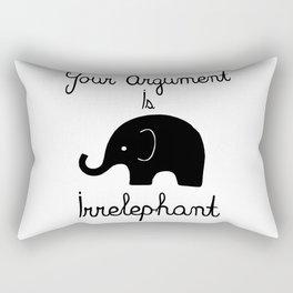 Your Argument Is Irrelephant Rectangular Pillow