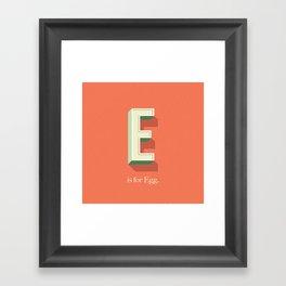 E is for Egg Framed Art Print