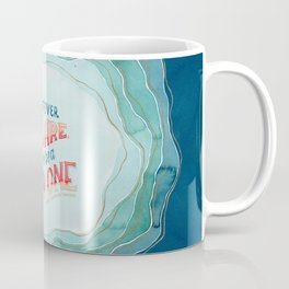 Whatever You Are, Try to be a Good One // Blue Organic Waves Coffee Mug