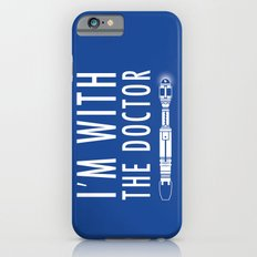 I'm with The Doctor iPhone 6s Slim Case