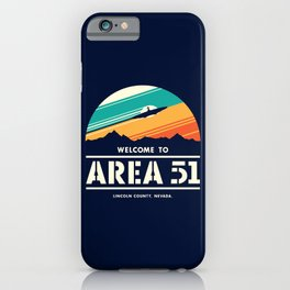 Welome to Area 51 iPhone Case