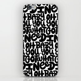 OH BABY YOU iPhone Skin