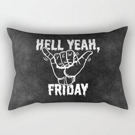 Hell Yeah, Friday Rectangular Pillow