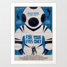 FOR YOUR EYES ONLY Art Print