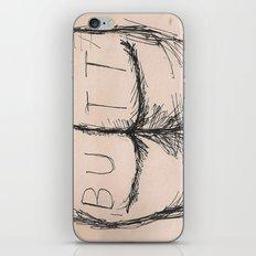 B U T T iPhone & iPod Skin
