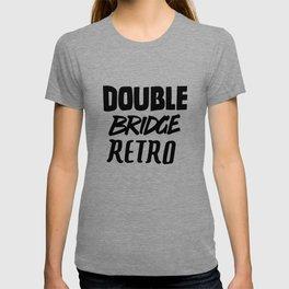 Double Bridge Retro Handlettering Text Black version T-shirt