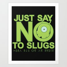 Just Say No Art Print