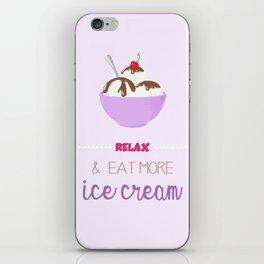 Relax & Eat More Ice Cream in Purple iPhone Skin