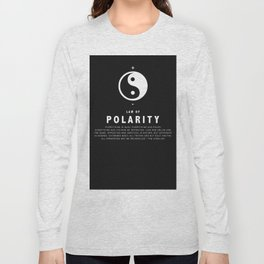 Law of Polarity Long Sleeve T-shirt