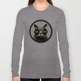 Total Bitch Long Sleeve T-shirt