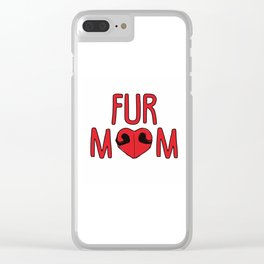 Fur Mom Clear iPhone Case