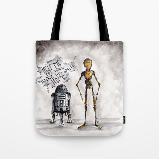 You're My Only Hope Tote Bag