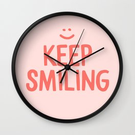 Keep Smiling - Pink Happiness Quote Wall Clock