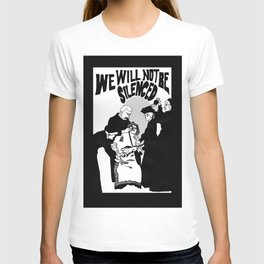 We Will Not Be Silenced VI T-shirt