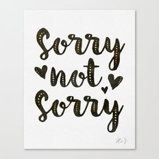 Sorry Not Sorry, black ink 2016 Canvas Print
