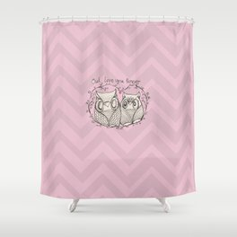 OWL LOVE YOU FOREVER - PiNK  Shower Curtain