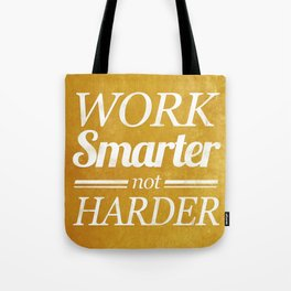 Work Smarter Tote Bag