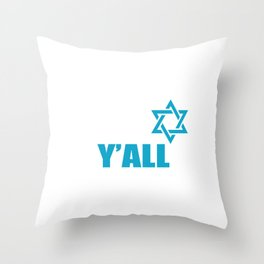 Shalom Y'All Jew Or Religious Leader Gift Throw Pillow