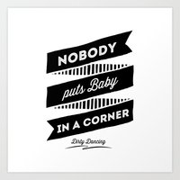 dirty dancing Art Prints featuring Dirty Dancing white by 16floor