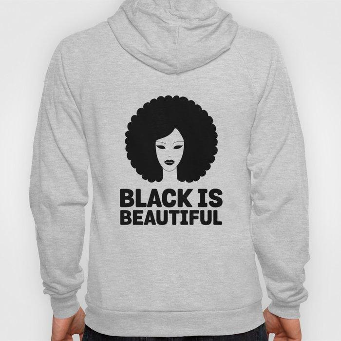Black Is Beautiful Afro - African American Beauty Hoody