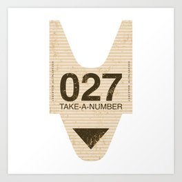 Please Take a Number Art Print