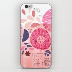 I Am Going To Daydream Today iPhone Skin