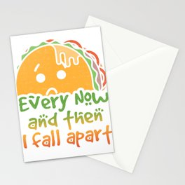 Taco Tuesday Every Now and Then I Fall Apart Stationery Cards