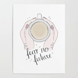 Fear No Future Poster