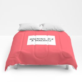 Morning Sex & Pancakes - by Laura Tubb Comforters