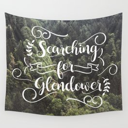 Searching for Glendower Wall Tapestry